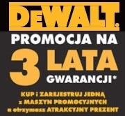 PROMOCJA 3 LATA GWARANCJI DeWALT